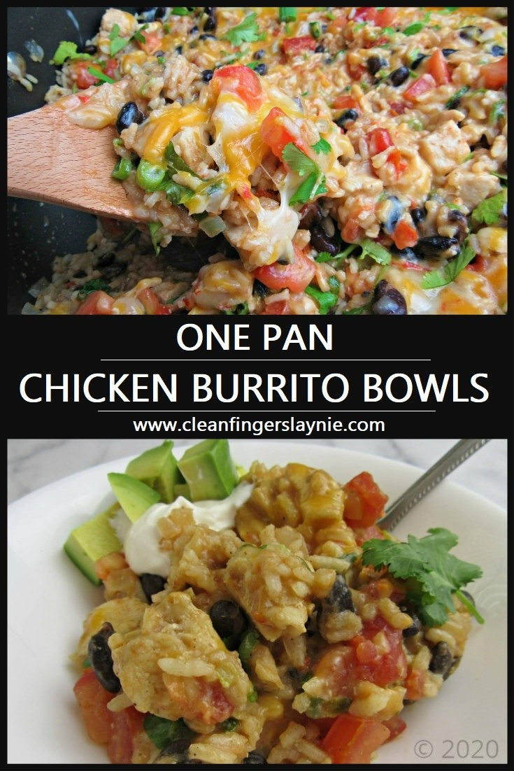 One Pan Chicken Burrito Bowl -- Clean Fingers Laynie