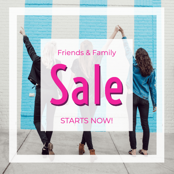 Friends&Family coupon signup