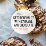 Keto Doughnuts with Caramel and Chocolate