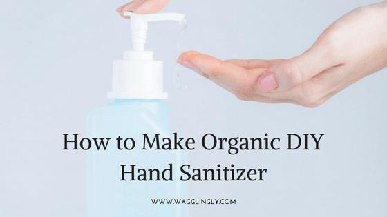 How to Make Organic DIY Hand Sanitizer