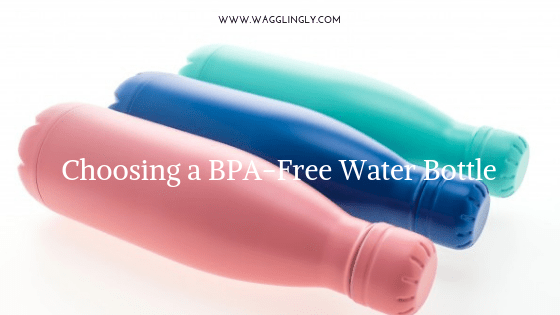 Choosing a BPA-Free Water Bottle