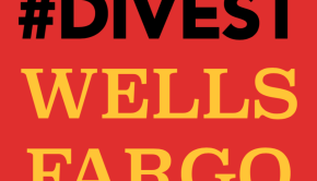 #Divest Wells Fargo