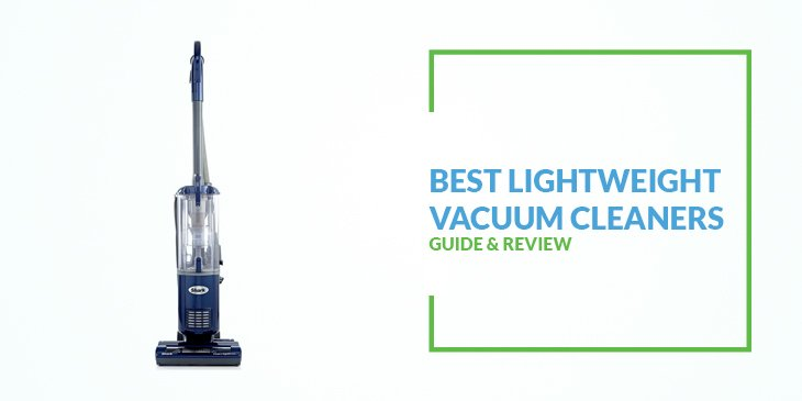 10 Best Lightweight Vacuum Cleaners for Elderly 2018