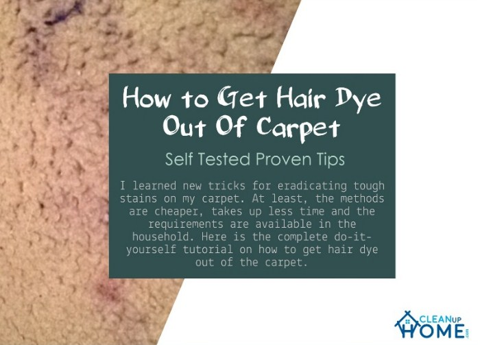 How to Get Hair Dye Out Of Carpet - Self Tested Proven ...
