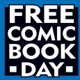 Do not pay, do not pay! For today is the 5th of May, and it is Free Comic Book Day! It's that time of year again folks, the first Saturday […]