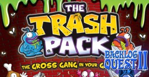 Day 24 – The Trash Pack – Appropriately named