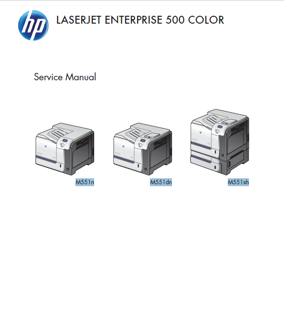 HP LaserJet Enterprise 500 Color M551 Series Service Manual.