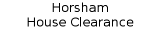 Horsham House Clearance