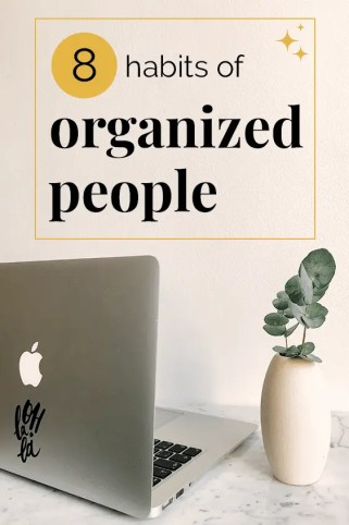 8 habits of organized people pin