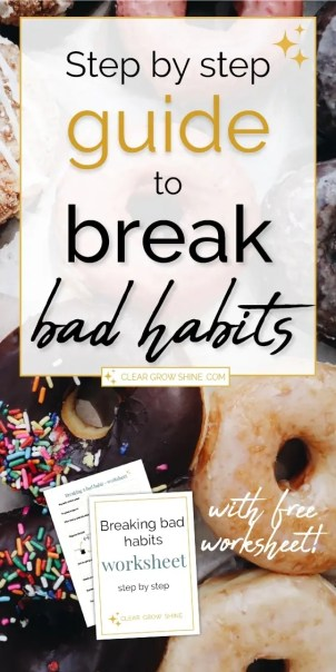 step by step guide to breaking bad habits pin