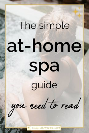 the simple at home spa guide you need to read pin