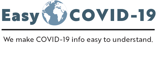 EasyCOVID-19: We make COVID-19 info easy to understand.