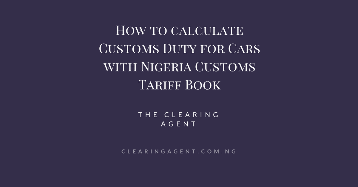 Nigeria Customs Tariff Book for Cars in 2018