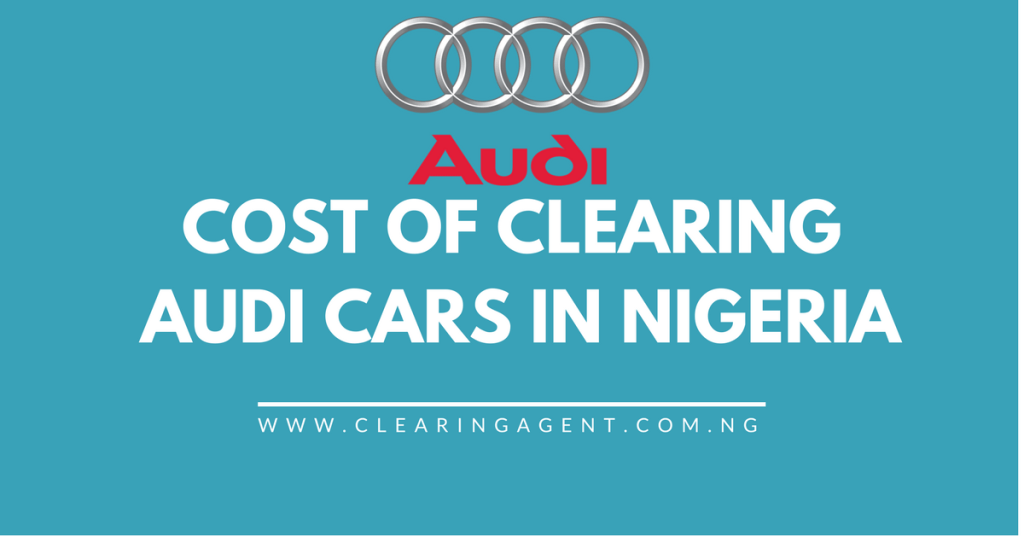 Cost Of Clearing Cars In Nigeria