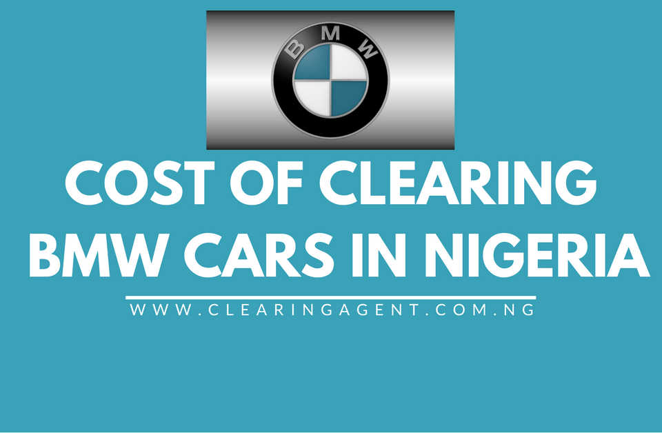 Cost of Clearing BMW Cars in Nigeria