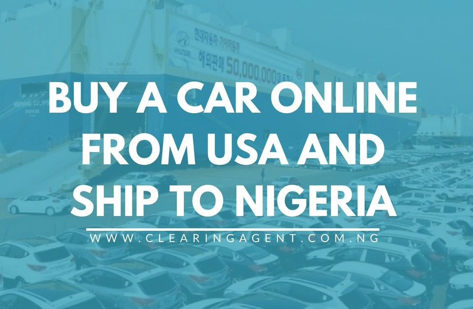 Buy A Car Online and Ship to Nigeria