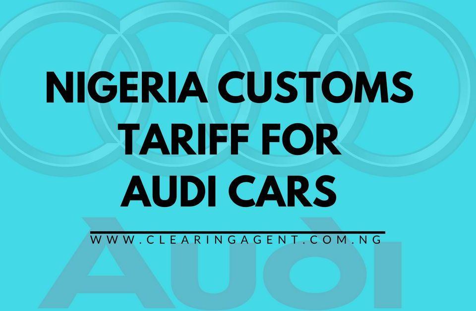 Customs Tariff for Audi Cars
