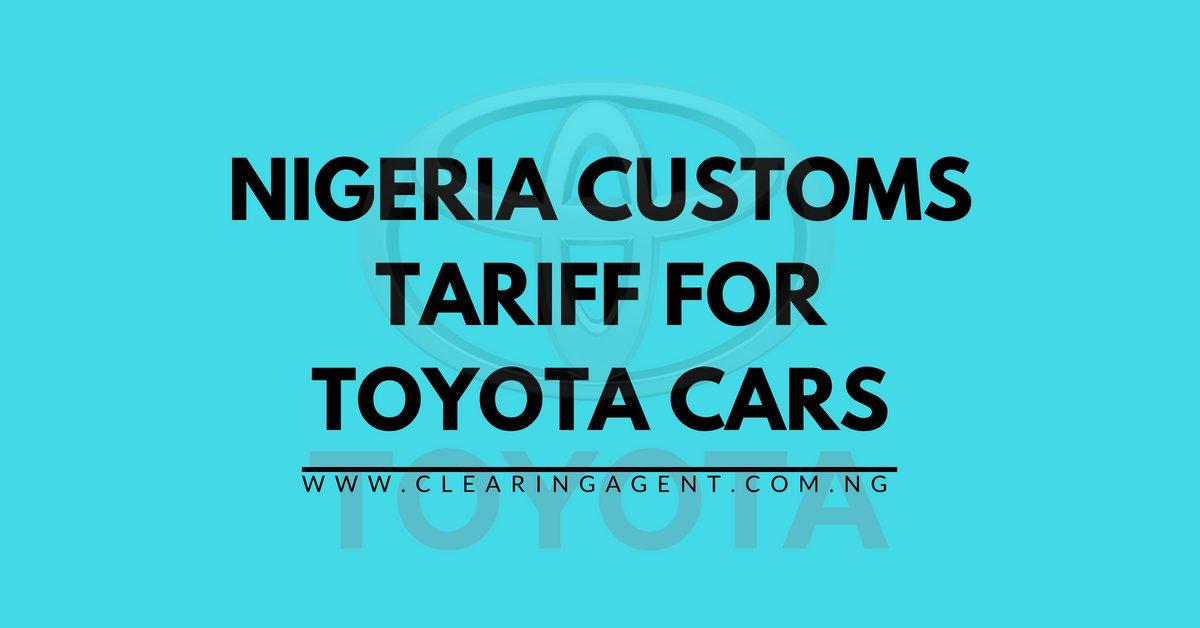 Customs Tariff for Toyota Cars