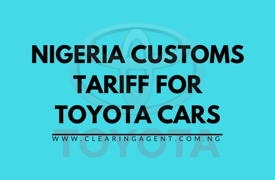 Customs Tariff for Toyota Cars