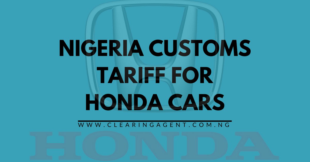 Customs Tariff for Honda Cars