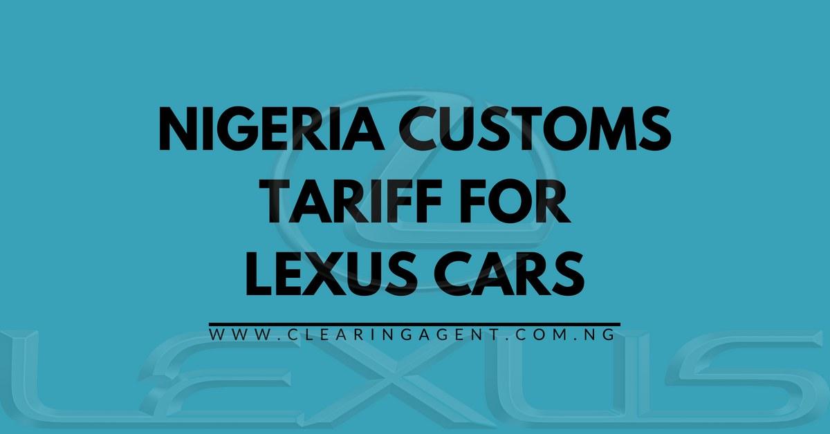 Customs Tariff for Lexus Cars