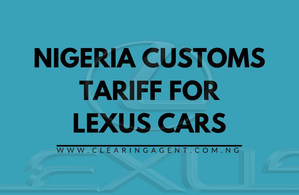 Customs Tariff for Lexus Cars