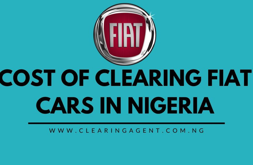 Cost of clearing Fiat cars