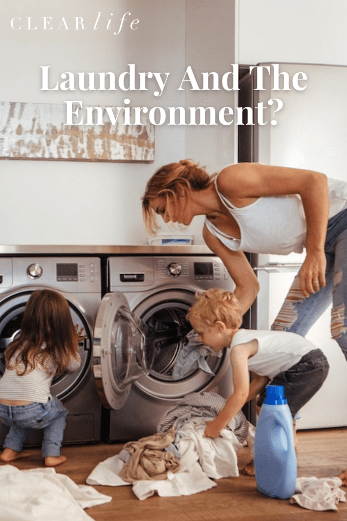 Laundry is one of the hidden impacts on the environment.