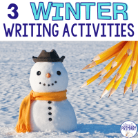 3 Winter Writing Activities for Kindergarten and First Grade