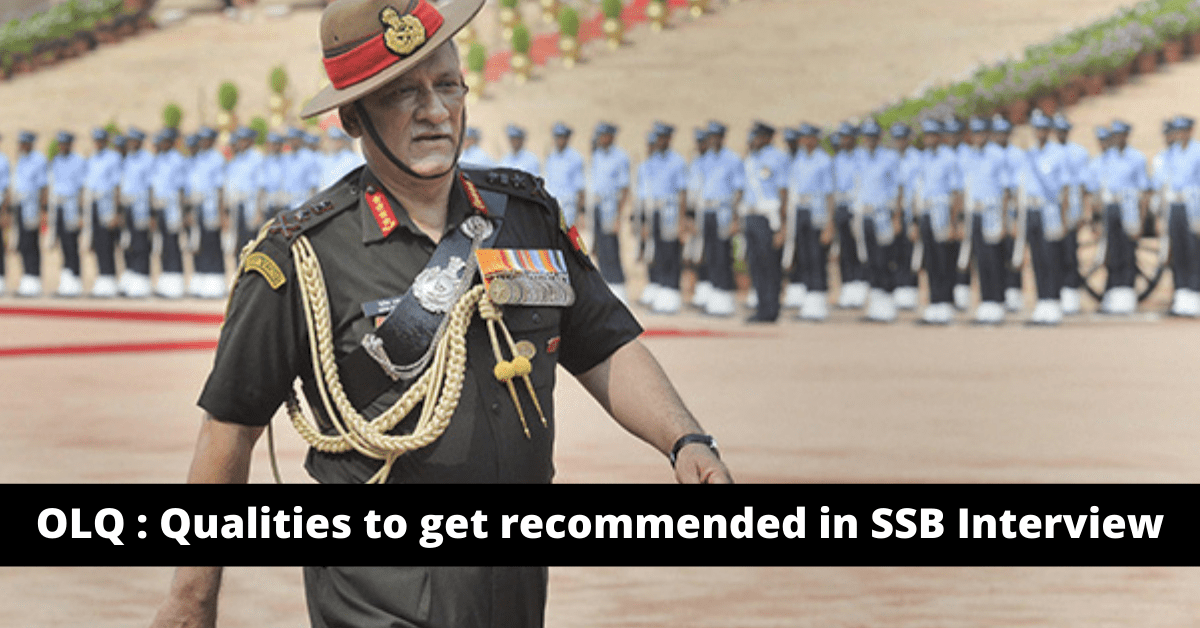 Read more about the article OLQ (Officers Like Quality): Qualities to get recommended in SSB Interview