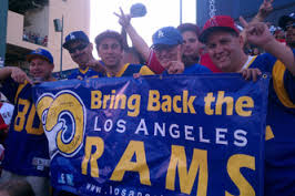 L.A. Rams loayl, loby`s for the return of their team