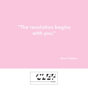 """""""The revolution begins with you."""" - Bruno Pieters"""