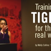 Training Tigers