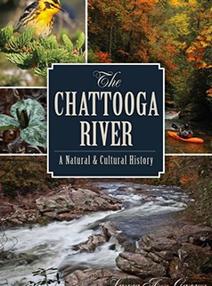 Laura Ann Garren The Chattooga River: A Natural and Cultural History