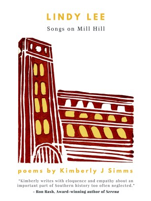 Lindy Lee: Songs on Mill Hill by Kimberly J. Simms M '06