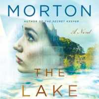 The Lake House – Kate Morton