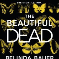 The Beautiful Dead – Belinda Bauer