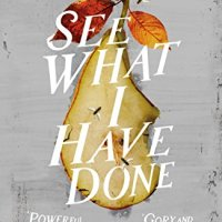 See What I Have Done – Sarah Schmidt