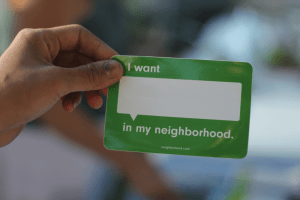 I Want Neighborhood Badge