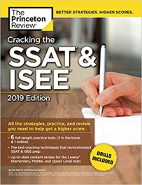 Luyện thi SSAT - Cracking the SSAT & ISEE, 2019 Edition: All the Strategies, Practice, and Review You Need to Help Get a Higher Score (Private Test Preparation)