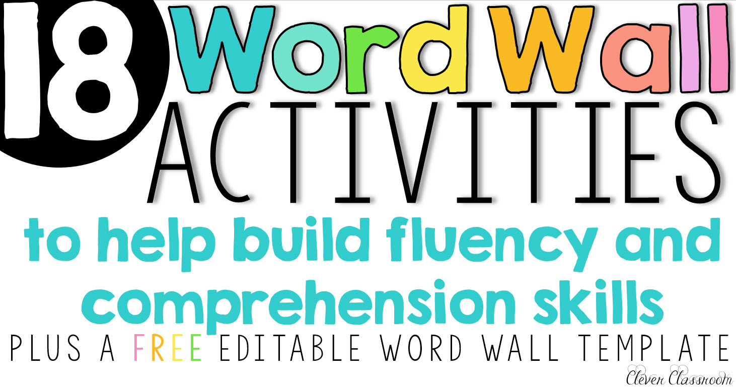 Word Wall Activities To Help Fluency And Comprehension