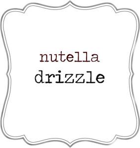 Nutella Drizzle