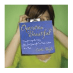 "Book Review: ""Operation Beautiful"" by Caitlin Boyle"