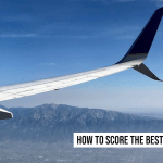 10 Tips on how to Score Travel Deals