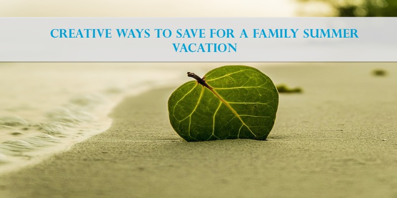 How to creatively save for an amazing summer vacation. #savings #money #frugalliving