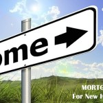 Home Mortgages Tips for New Home Buyers