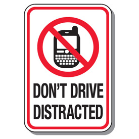 Don't Drive Distracted. It's the Law