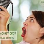 Finance: How to Stop Impulse Buying