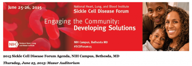 2015 NIH Sickle Cell Forum June 25 and June 26, 2015