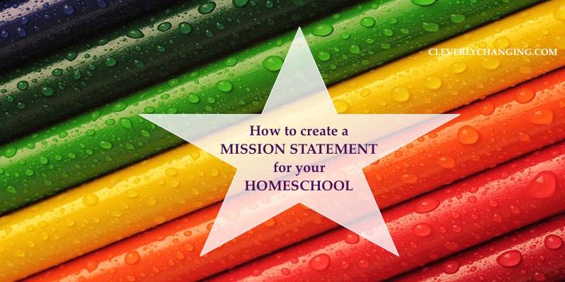 Learn how to create a Homeschool Mission Statement #homeschool #education #learning #homeschoolmom